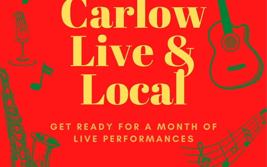 """""""CARLOW COUNTY COUNCIL ARE DELIGHTED TO ANNOUNCE THE LAUNCH OF 'CARLOW LIVE & LOCAL'. A MONTH-LONG MUSIC FESTIVAL WHICH WILL TAKE PLACE THIS SEPTEMBER AND WILL SHOWCASE A WEALTH OF LIVE MUSICAL TALENT FROM ACROSS CARLOW COUNTY"""""""