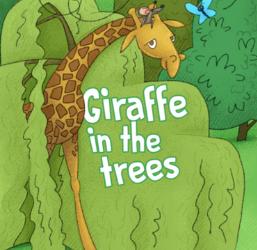 "GIRAFFE IN THE TREES"" – Children's Book"